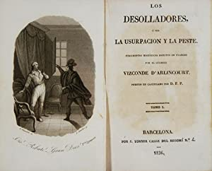 Los Desolladores ó sea la Usurpación y la Peste : Fragmentos históricos ...