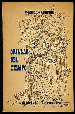 Orillas del Tiempo: Rapoport, Mario, Illustrated