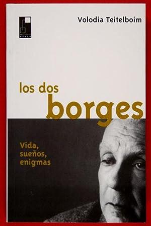 Los Dos Borges. Vida, sueños, enigmas: Teitelboim, Volodia