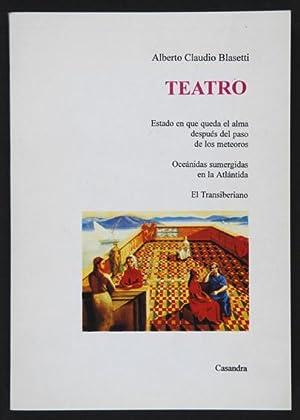 Teatro. Estado en que queda el alma: Blasetti, Alberto Claudio