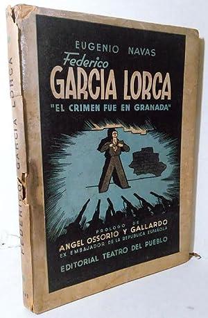 Federico García Lorca. El Crimen fue en: Navas, Eugenio