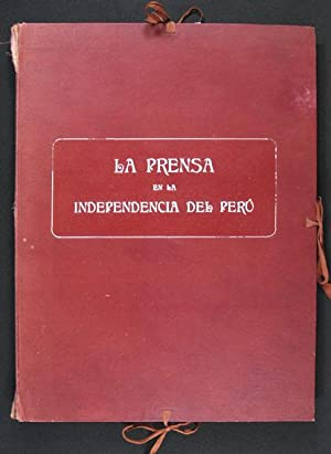 La Prensa en la Independencia del Perú: Monteagudo, Bernardo &