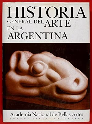Historia General del Arte en la Argentina.: Facio, Sara &