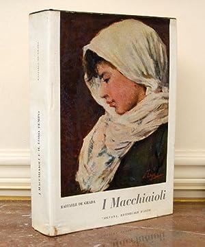 I Macchiaioli e il loro tempo : De Grada, Raffaele