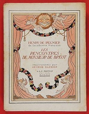 Les Rencontres de Monsieur de Bréot: Régnier, Henri de,