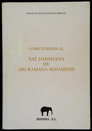 Comentarios al Sat Darshana de Sri Ramana Maharshi: Ballesteros Arranz, Ernesto