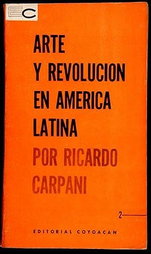 Arte y Revolución en América Latina: Carpani, Ricardo, Illustrated