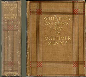 Whistler As I Knew Him: Menpes, Mortimer