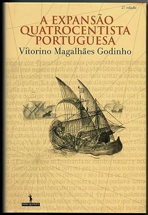 A Expansão Quatrocentista Portuguesa: Godinho, Vitorino Magalhães