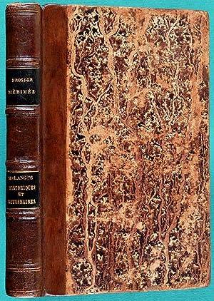 Mélanges Historiques et Littéraires: Mérimée, Prosper