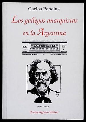 Los Gallegos Anarquistas en la Argentina: Penelas, Carlos