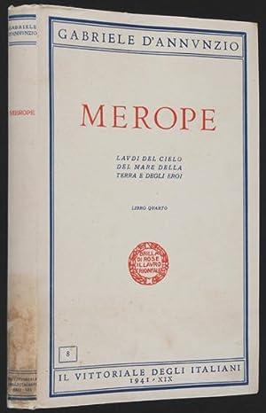 Merope : Le Canzoni della Gesta d'Oltremare: D'Annunzio, Gabriele