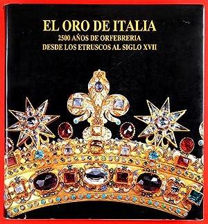 El Oro de Italia. 2500 años de: Cygielman, Mario &