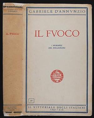 Il Fuoco : I Romanzi del Melagrano: D'Annunzio, Gabriele