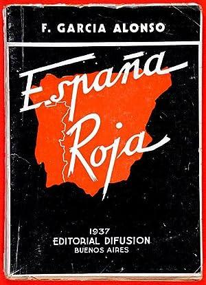 España Roja. !8 de Julio en Málaga;: García Alonso y