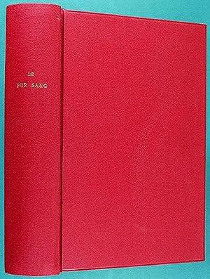 Le Pur Sang. Hygiène, lois naturelles, croisements,: Fournier (dit Ormonde),