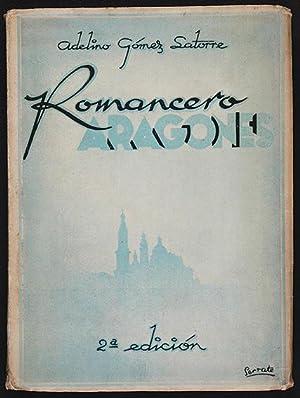 Romancero Aragonés: Gómez Latorre, Adelino, Illustrated by Miguel Vaquer & Avelino Serrate &...