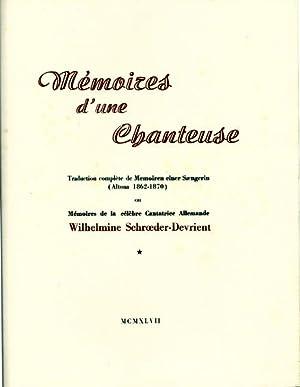Mémoires d'une chanteuse : Traduction complète de: Schröeder-Devrient, Wilhelmine, Illustrated