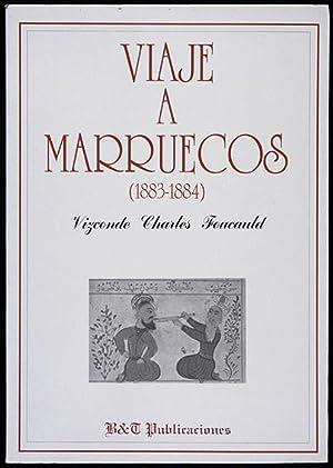 Viaje a Marruecos (1883-1884): Foucauld, Vizconde Charles de