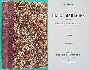 Deux Mariages : Nouvelles traduites de l'anglais: Craik, Dinah Maria
