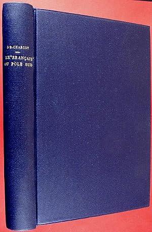 """Journal de l' Expédition Antarctique Française 1903-1905. Le """"Franç..."""