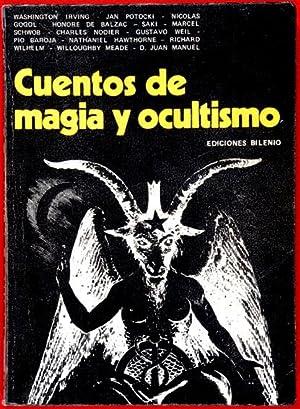 Cuentos de Magia y Ocultismo : Antología de lo Esotérico en la Literatura: AA.VV. - ...