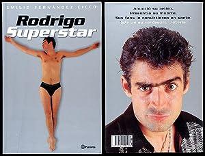 Rodrigo Superstar: Fernández Cicco, Emilio