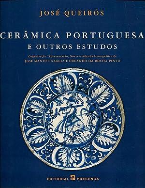 Cerâmica Portuguesa e outros estudos / Organização, Apresentaç&...