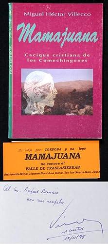 Mamajuana. Cacique cristiana de los Comechingones: Villecco, Miguel Héctor