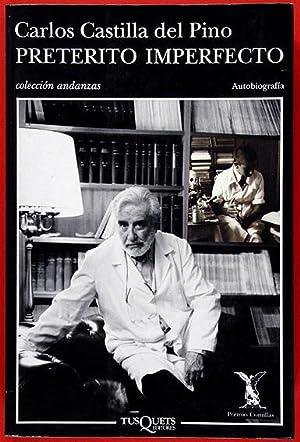 Pretérito imperfecto : Autobiografía: Castilla Del Pino,