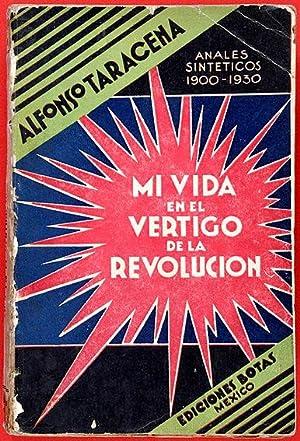Mi vida en el vértigo de la: Taracena, Alfonso
