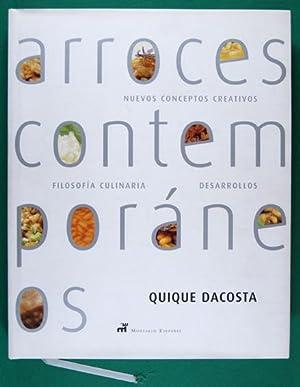 Arroces Contemporáneos. Nuevos Conceptos Creativos, Filosofía Culinaria,: Dacosta, Quique