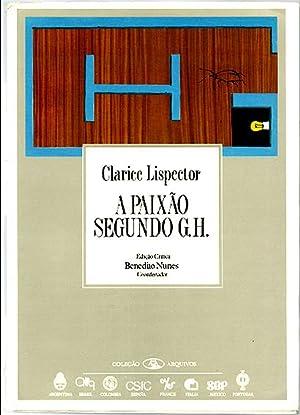 A paixão segundo G.H. / Edição crítica: Lispector, Clarice, Illustrated