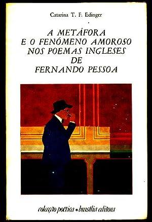 A metáfora e o fenómeno amoroso nos: Edinger, Catarina T.