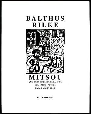 Mitsou / Quarenta Desenhos de Balthus ;: BALTHUS [Balthasar Klossowski