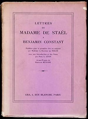 Lettres de Madame de Staël à Benjamin: Staël, Mme la