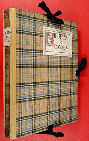 Hierros de Oaxaca: Cervantes, Enrique A.