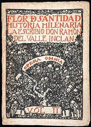 Flor de Santidad : Historia milenaria /: Valle-Inclán, Ramón del,