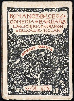 Romance de Lobos : Comedia Bárbara /: Valle-Inclán, Ramón, Illustrated