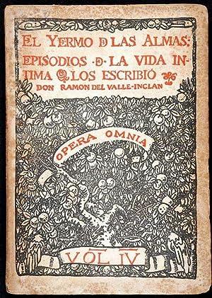 El Yermo de las Almas : Episodios: Valle-Inclán, Ramón, Illustrated