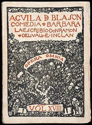 Águila de Blasón : Comedia Bárbara. Dividida: Valle-Inclán, Ramón del,