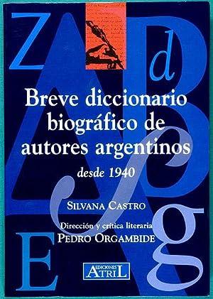 Breve diccionario biográfico de autores argentinos desde: Castro, Silvana