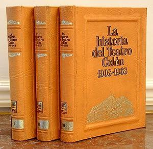 La Historia del Teatro Colón : 1908-1968.: Caamaño, Roberto