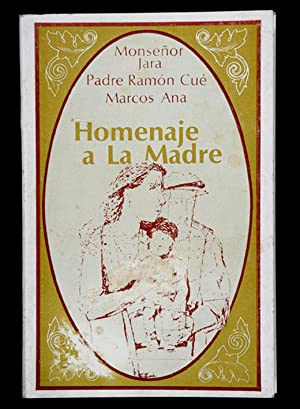 Homenaje a la Madre: Ramón Cué S.