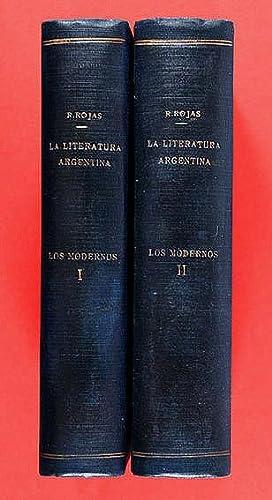 La Literatura Argentina. Los Modernos : Ensayo: Rojas, Ricardo