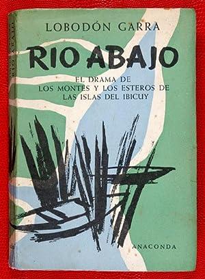 Río Abajo : El Drama de los: Lobodón Garra [seud.