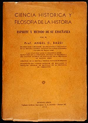 Ciencia Histórica y Filosofía de la Historia: Bassi, Ángel C.