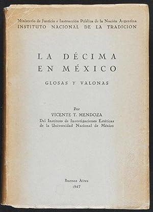 La Décima en México. Glosas y Valonas: Mendoza, Vicente T.