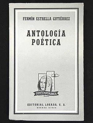 Antología Poética. (1924-1962): Estrella Gutiérrez, Fermín