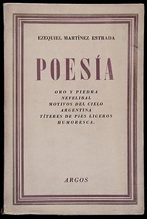 Poesía. Oro y Piedra ; Nefelibal ;: Martínez Estrada, Ezequiel